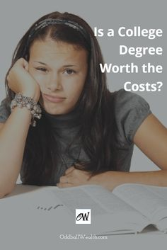 Is a College Degree Worth the Costs? What do you think? Read to find out if a going to college is worth the costs and trade-offs. Go to: http://oddballwealth.com/college-degree-isnt-necessary-achieve-financial-freedom/ /search/?q=%23PersonalFinance&rs=hashtag /explore/Education/ /search/?q=%23Time&rs=hashtag /explore/Life/ /explore/Money/ /search/?q=%23Investment&rs=hashtag /search/?q=%23HigherEducation&rs=hashtag /search/?q=%23College&rs=hashtag /search/?q=%23CollegeDegree&rs=hashtag…