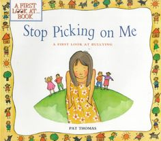 Booktopia has Stop Picking on Me A First Look at Bullying, First Look at Books Series by Pat Thomas. Buy a discounted Paperback of Stop Picking on Me A First Look at Bullying online from Australia's leading online bookstore. Different Types Of Bullying, Examples Of Bullying, Pat Thomas, Good Books, Books To Read, Reading Books, Books About Bullying, Editorial, Effective Teaching