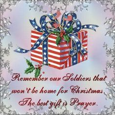God Bless our military away from home at Christmas