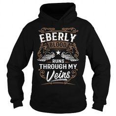 EBERLY EBERLYYEAR EBERLYBIRTHDAY EBERLYHOODIE EBERLY NAME EBERLYHOODIES  TSHIRT FOR YOU