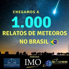 Chegamos a 1.000 relatos de avistamento de meteoros no Brasil 🇧🇷. Agradecemos a todos que contribuíram para o avanço da ferramenta no país, relatando, divulgando e estudando os eventos de meteoros! Este é um belo exemplo da participação do cidadão para a ciência. Obrigado AMS e IMO por confiar no nosso trabalho de divulgação. Céus limpos!!! 🌌
