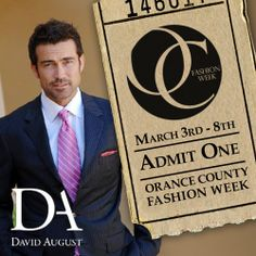 DAVID AUGUST INC. debuts at HAUTECH Menswear and the Digital Age of Fashion at Orange County Fashion Week Day 2 www.orangecountyfashionweek.com David August, Admit One, Orange County, Company Logo, Menswear, Age, Digital, Fashion, Moda