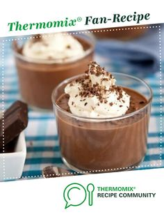 The best Easy peasy Chocolate mousse by thermifyme. A Thermomix <sup>®</sup> recipe in the category Desserts & sweets on www.recipecommunity.com.au, the Thermomix <sup>®</sup> Community.