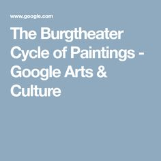 The Burgtheater Cycle of Paintings - Google Arts & Culture