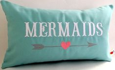 Love mermaids! Embroidered Pillow: http://www.completely-coastal.com/2016/02/embroidered-beach-quote-pillow-covers-mermaid-pillows.html