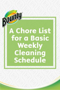 Stay on top of your cleaning chores by checking and this simple chore list for basic weekly cleaning! Brought to you by Bounty, this easy list will help keep you focused on that sparkling clean home you are sure to love.