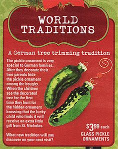 german pickle ornament tradition - We still do this every year (even though my kids are grown ups!)