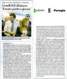 """""""Il Partito Democratico si sta rapidamente rinnovando, anche a livello locale"""", questo il messaggio di Giacomo Leonelli di ieri. Pubblichiamo le uscite su Corriere dell'Umbria e Nazione Umbria di oggi."""