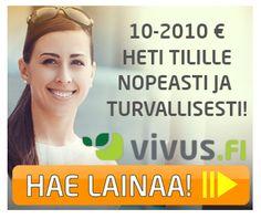 Ota Vivus.fi pikavippi heti tilillesi, ensimmäinen pikavippi ilman kuluja 10-400€! Seuraava 2.010€:n luottotili, jolta voit nostaa netissä, puhelimella ja tekstarilla pikavipit heti tilille vuorokaudet ympäriinsä! Vivus.fi pikavippi ei tarvitse vakuuksia! Valitse itse laina-aika. Vivus.fi pikavippi maksetaan tilille heti! Lue lisää...!