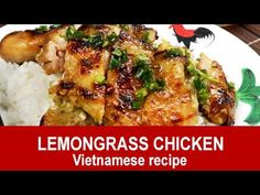 Lemongrass chicken – How to prepare (quick and easy). This Vietnamese lemongrass chicken is a popular pan-fried chicken thigh recipe. It is infused with lemongrass flavor, delicious and quick to prepare. Lemongrass Chicken Vietnamese, Lemongrass Chicken Recipe, Lemon Grass Chicken, Vietnamese Cuisine, Vietnamese Recipes, Asian Recipes, Sticky Chicken Wings, Bone In Chicken Thighs, Chinese New Year Food
