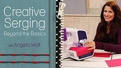 Creative serging