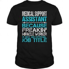 Awesome Tee For Medical Support Assistant - #t shirts design #lrg hoodies. ORDER NOW => https://www.sunfrog.com/LifeStyle/Awesome-Tee-For-Medical-Support-Assistant-114948377-Black-Guys.html?60505 http://tmiky.com/pinterest