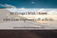 Kate the (Almost) Great | Boston Lifestyle Blog - 10 Things I Wish I Knew When I Was Diagnosed - Kate the (Almost) Great | Boston Lifestyle Blog