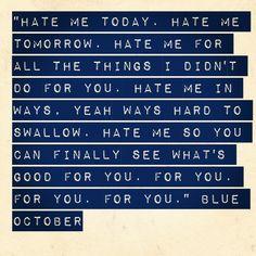 blue oct | Hate Me by Blue October lyrics #tweegram