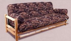 There's nothing like a Rustic Log Futon. Comes in hundreds of fabrics, but nothing says rustic like a moose!