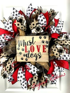 Must Love Dogs Wreath Pet Wreath Red and Black Wreath Paw Print Ribbon Wreath Jute Mesh Wreath Holiday Wreaths, Holiday Decor, Winter Wreaths, Spring Wreaths, Jute, Black Wreath, Dog Wreath, Wreath Crafts, Wreath Ideas