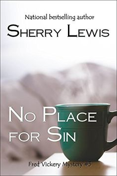 No Place for Sin (Fred Vickery Mysteries Book 5) by Sherr...
