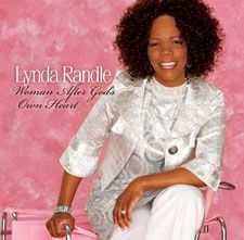 Lynda Randle may be best known as the only African-American in the Gaither family of musicians on a regular basis, but her biggest passion is ministering to hurting women.