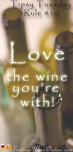 Love the Wine you're with!