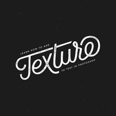 Tutorial: Learn How To Add Texture to Text