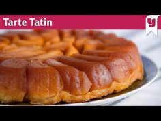 Bilinen Malzemelerden Sıra Dışı Nefis Bir Tatlı 😮 Tarte Tatin Tarifi 😍 - Tatlı Tarifleri - YouTube