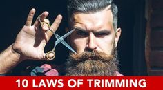 To trim, or not to trim… Many beardsman have a LOVE/HATE relationship with the idea of trimming. Just like getting a hair cut, it can be a stressful process. One wrong move and you've lost months (or years) worth of growth! The most common mistake by beardsman is not following the 10 laws of trimming! 10 Laws Of Beard Trimming 1. Slow Down Never attempt to trim any part of your beard if you are in a rush. Ever. Set aside a block of time dedicated to your trim and take it slow. 2. Don't T...
