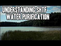 Understanding SHTF Water Purification » TinHatRanch