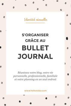 S'organiser grâce au Bullet Journal! Réunissez votre blog, votre travail, votre vie personnelle et votre agenda en un seul endroit.
