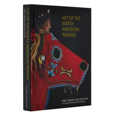 Edited by Eva Fognell and Alexander Brier Marr (2017). This second edition of Art of the North American Indians: The Thaw Collection at the Fenimore Art Museum features over 830 color photographs of the collection organized according to culture area.