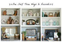 One Shelf Three Ways To Decorate - Kitchen Shelves Decorating Ideas Styling Bookshelves, Bookshelves In Bedroom, Bookcase Shelves, Shelving, Bookshelf Decorating, Decorating Ideas, Rustic Bookshelf, Decor Ideas, Bookcases