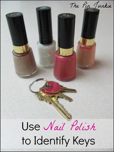 The Pin Junkie: Color Coding Keys with Nail Polish House Cleaning Tips, Diy Cleaning Products, Cleaning Hacks, Pink Nail Polish, Pink Nails, Diy Arts And Crafts, Crafts To Make, Paint Keys, Organization Hacks