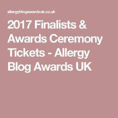 2017 Finalists & Awards Ceremony Tickets - Allergy Blog Awards UK