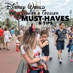 Disney World with a Toddler Must-Haves & Tips