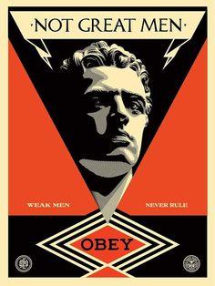 """Shepard Fairey y su print """"Not Great Men"""" - La Miscelánea"""