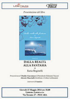 Dalla realtà alla fantasia: giovedì 15 maggio la presentazione del libro di Ilaria Reginelli alla Libernauta di Pescara
