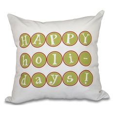 E by Design A Way With Words Happy Holidays Too Decorative Pillow - PWHN525GR10RE6-16