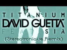 David Guetta feat. Sia - Titanium (Stereotronique Remix)