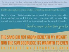 """""""the sand did not groan beneath my weight nor the sun begrudge its warmth to even an inch of my expansive skin."""" mashena: A Memory On a Sunny Day {a very short story}"""