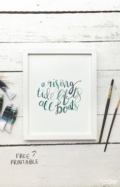 A Rising Tide Lifts All Boats | Hand Lettered Watercolor Printable