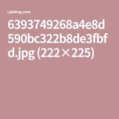 6393749268a4e8d590bc322b8de3fbfd.jpg (222×225)