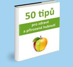 50 tipů pro zdravé a přirozené hubnutí