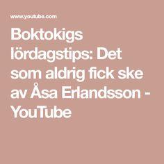 Boktokigs lördagstips: Det som aldrig fick ske av Åsa Erlandsson - YouTube