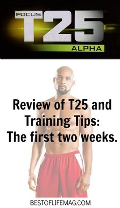 T25 Review and Tips - The First Two Weeks