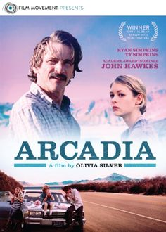 Arcadia (2012) Drama 6.1  Greta's dad Tom is moving the family cross-country in a dented station wagon, promising a California paradise to his kids. All that's missing is Mom.