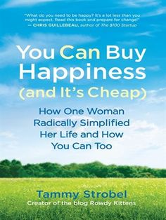 Cover of You Can Buy Happiness (and It's Cheap) | Borrow for free online with your Mesa Public Library card.