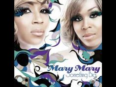 It's your time! Love this song. My anthem!  Mary Mary - Something Big