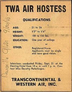 """""""Must be single and have good vision"""" - Transcontinental & Western Air's Air Hostess Employment – TWA Air Hostess Qualifications Vintage Advertisements, Vintage Ads, Vintage Airline, Retro Advertising, Funny Vintage, Retro Ads, Vintage Ephemera, Vintage Images, Vintage Prints"""