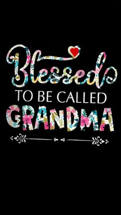 Im blessed to be Grandma! First Time Grandma, Grandma And Grandpa, Grandma Gifts, Grandma Quotes, Mom Quotes, Family Quotes, Quotes About Grandchildren, Grandmothers Love, Love You