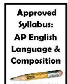 CollegeBoard approved this AP English Language & Composition (AP Language, AP Lang) syllabus in late You have my permission to copy it verbatim, but remember to inform CollegeBoard during the audit process that you are using an approved syllabus. Ap English, English Class, English Teachers, Ap Literature, American Literature, Ap 12, Ap Language And Composition, Teaching Writing, Teaching Aids