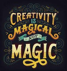 La creatividad es mágica no magia.